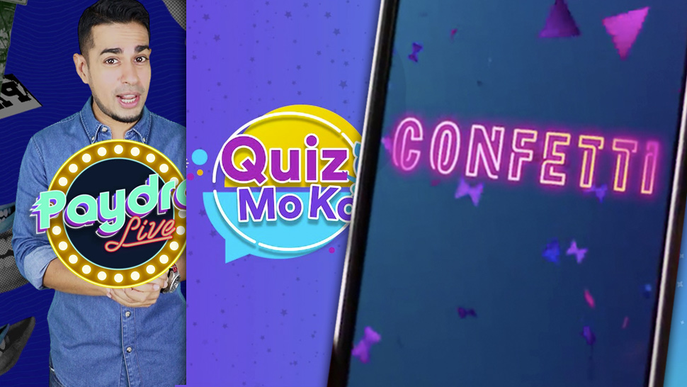 Paydro, Confetti, Quiz Mo Ko: Are They Here to Stay?
