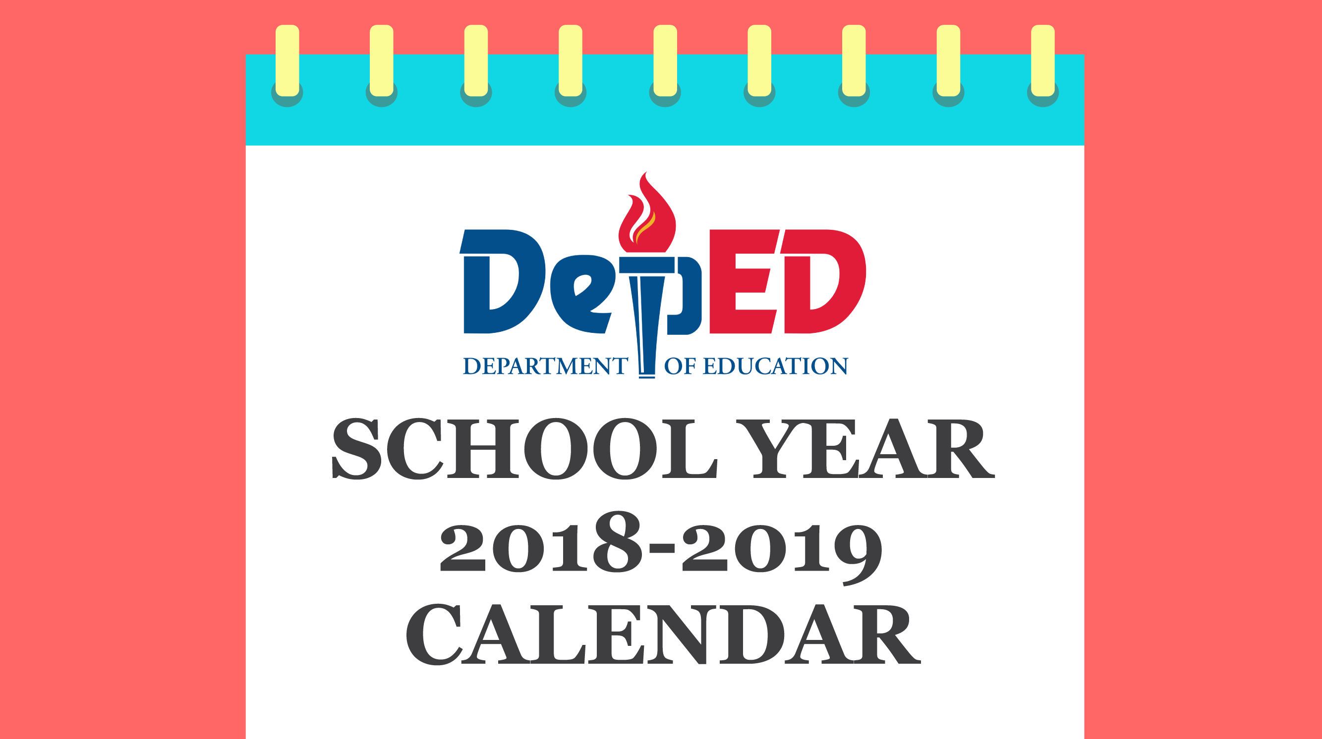 Deped Releases Calendar For School Year 2018 To 2019 Plus Holidays