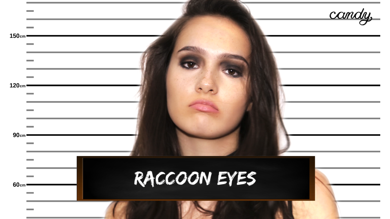 Beauty Crimes: Raccoon Eyes