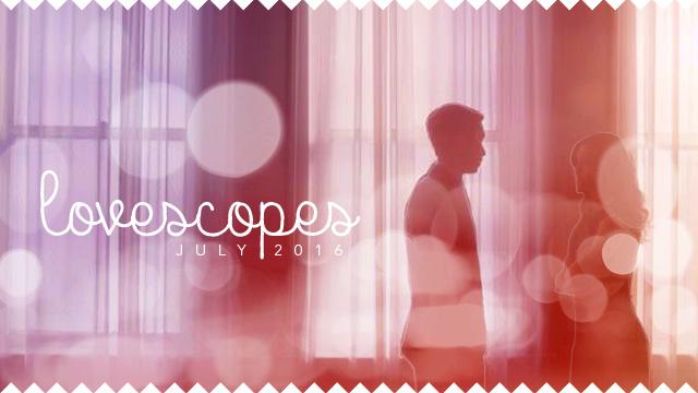 Lovescopes (July 2016)