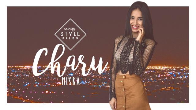 Style Files: Charu Misra