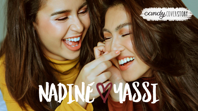 #YassDineForCandy: Nadine Lustre Loves Yassi Pressman