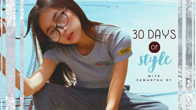 30 Days of Style: Zamantha Dy