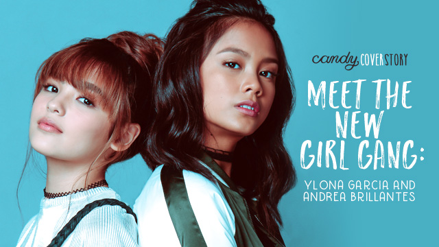 Meet the New Girl Gang: Ylona Garcia and Andrea Brillantes