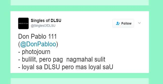 10 @SinglesOfDLSU Profile Descriptions That Would Make Great Taglines