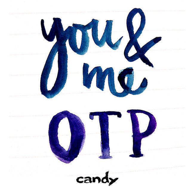 You and me, OTP