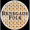 Renegade Folk
