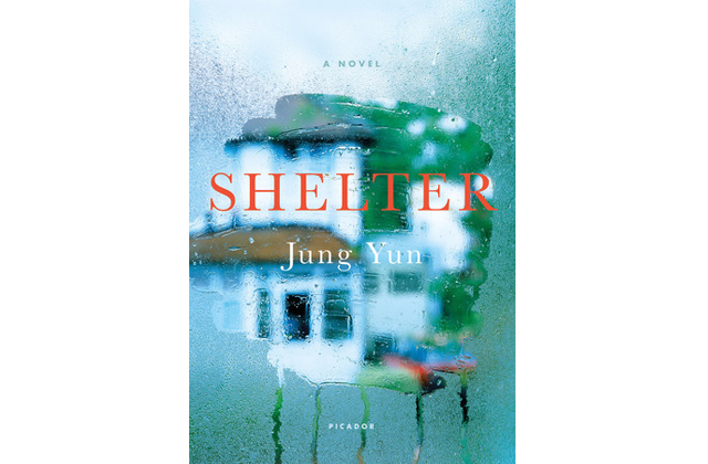 Shelter: A Novel by Jung Yun