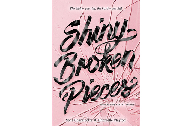 Shiny Broken Pieces by Sona Charaipotra & Dhonielle Clayton