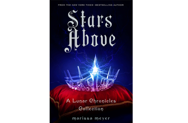 Stars Above (from The Lunar Chronicles) by Marissa Meyer