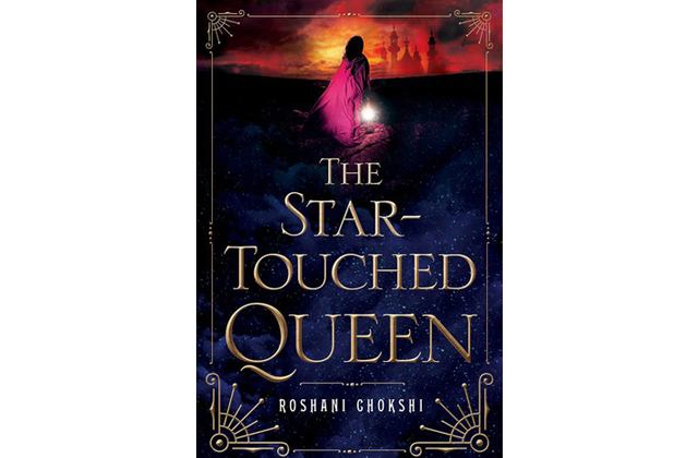 The Star-Touched Queen by RoshaniChokshi
