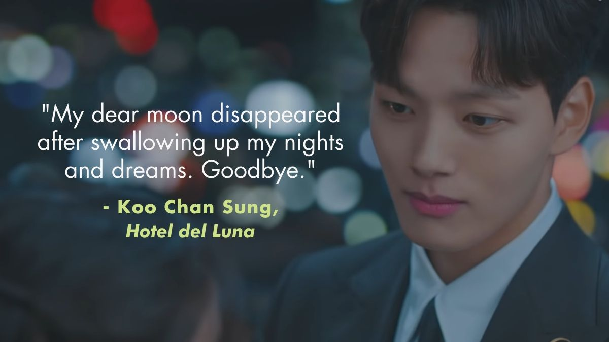 A quote from Hotel Del Luna: