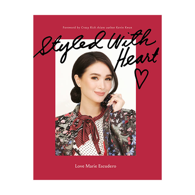 Styled With Heart, a fashion book by Heart Evangelista.