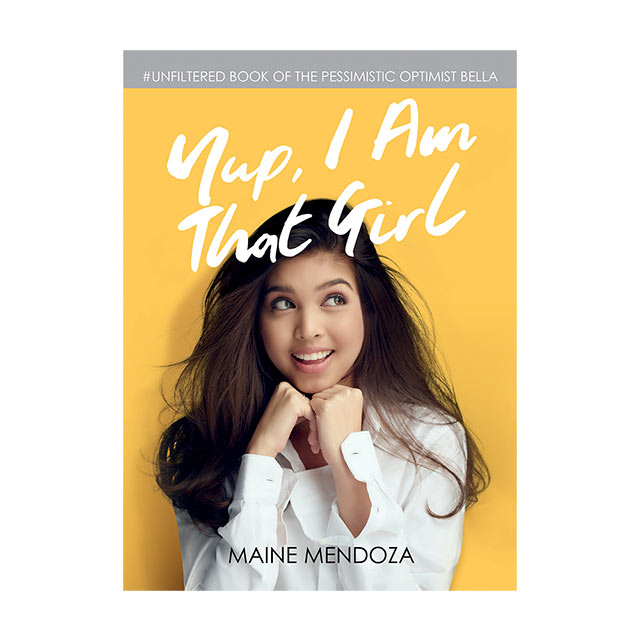 Yup, I Am That Girl, an autobiography by Maine Mendoza.