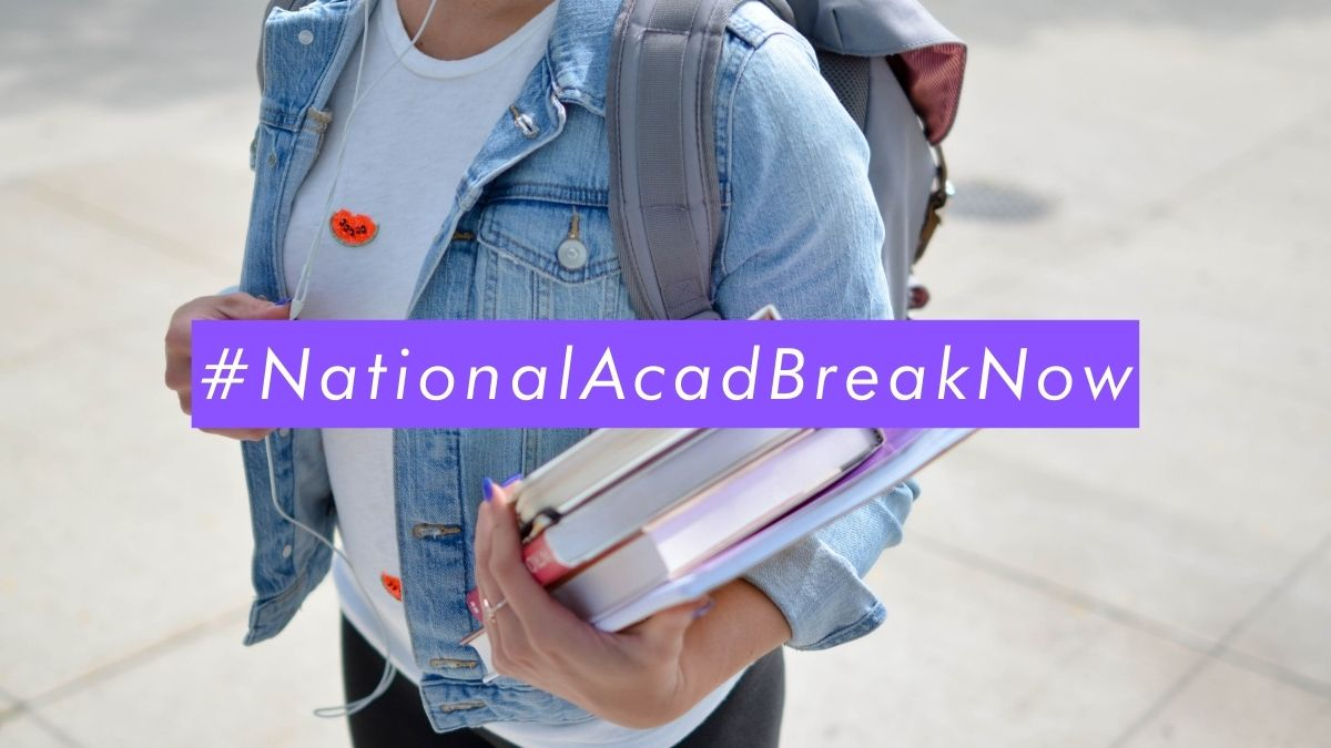 a stock image of a student carrying textbooks with the text #NationalAcadBreakNow