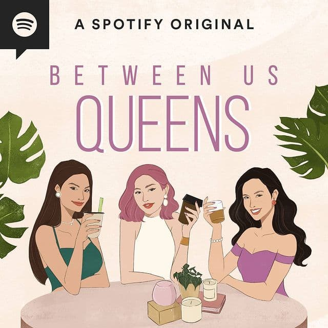 Slow Down With Cosmo: 'Between Us Queens' podcast featuring Pia Wurtzbach, Carla Lizardo, and Bianca Guidotti