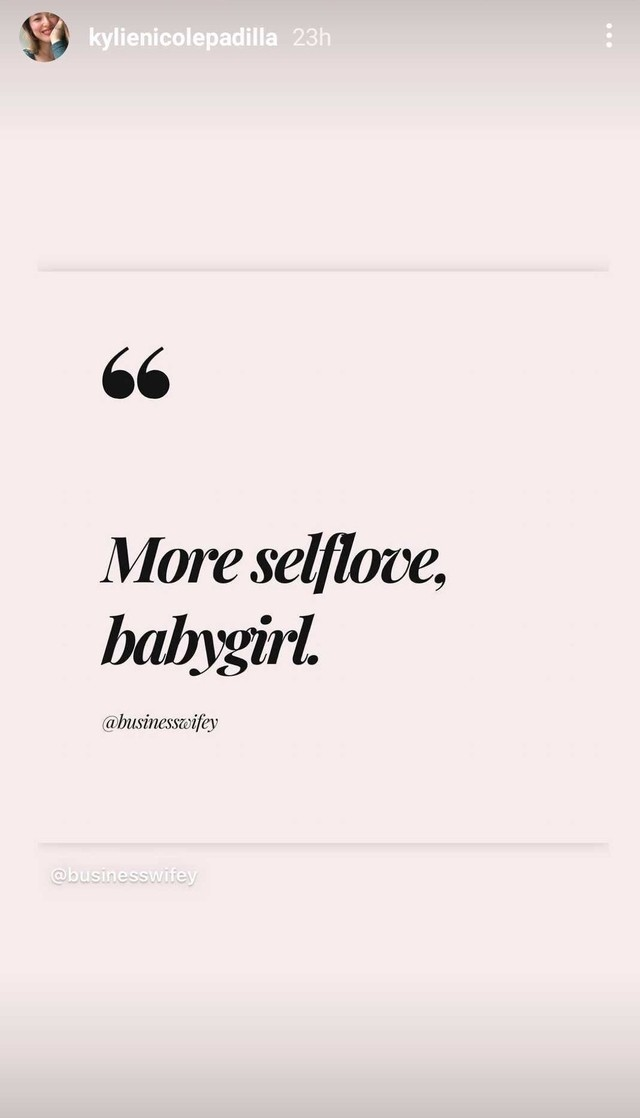 Kylie Padilla's post on her Instagram stories about self love