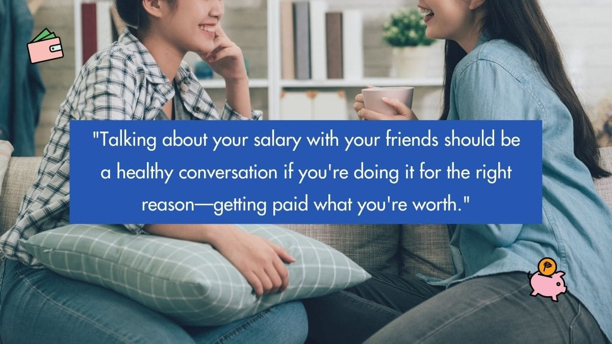 Why I Started Telling My Friends About How Much Money I'm Making