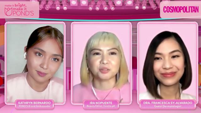 Pond's PinkLab Brightening Masterclass with Kathryn Bernardo, Cosmopolitan Beauty Editor Ira Nopuente, and Dr. Francesca Sy-Alvarado