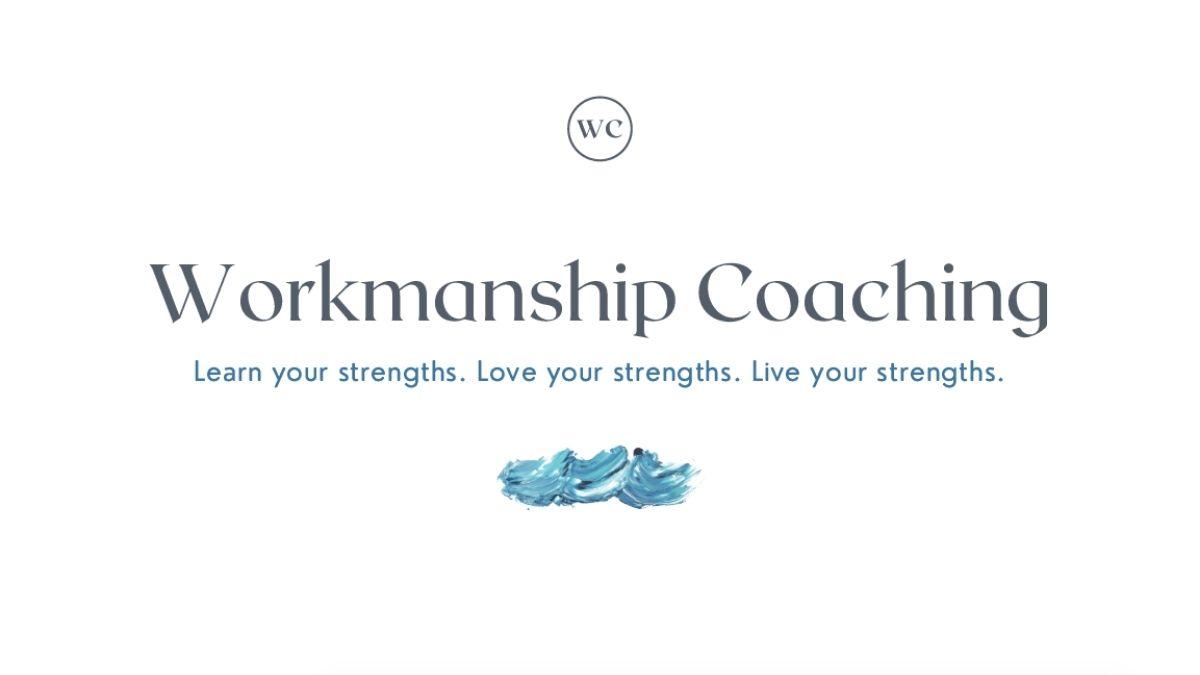 workmanship coaching orientation - career