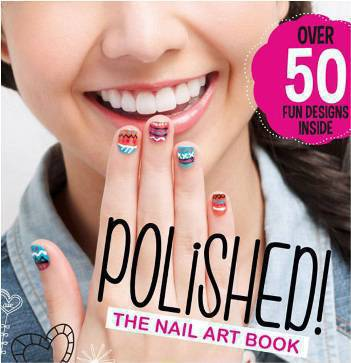 Polished: The Nail Art Book
