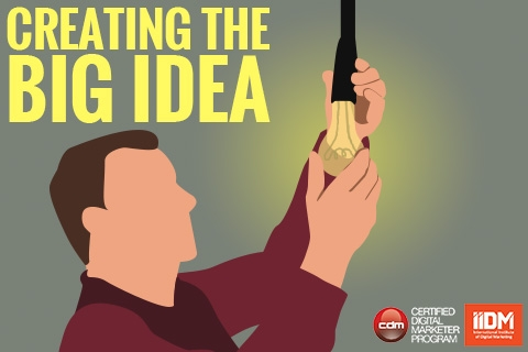 Creating the 'big idea'