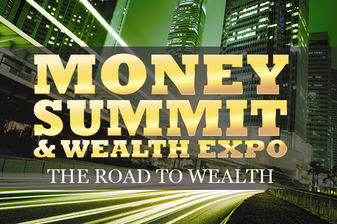 7th Money Summit & Wealth Expo launches with 4 conferences and 2 expos