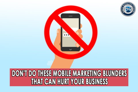 Common mobile marketing blunders to avoid