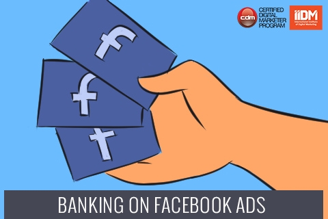 Banking on Facebook ads