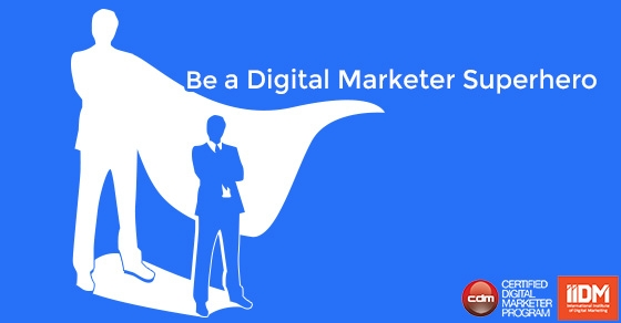 Be a digital marketer superhero