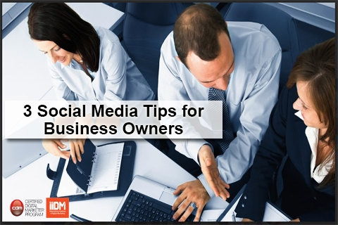 3 social media tips for business owners