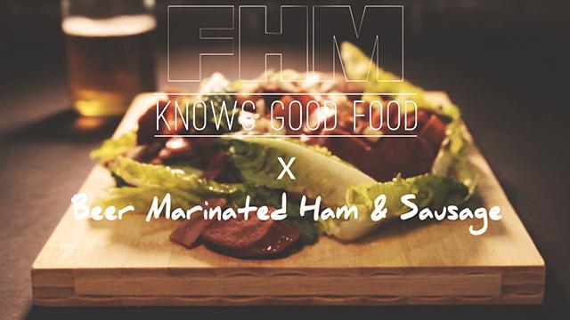 #FHMFoodFriday: Beer-Marinated Ham & Sausage