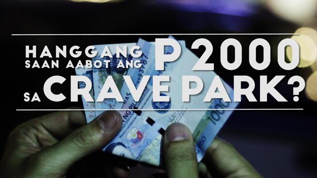The P2,000 Food Trip Challenge At Crave Park