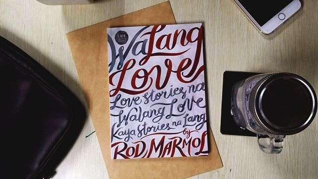 'Love Is Bulag-Bulagan' And Other (Wa)Lang Love Stories By Rod Marmol