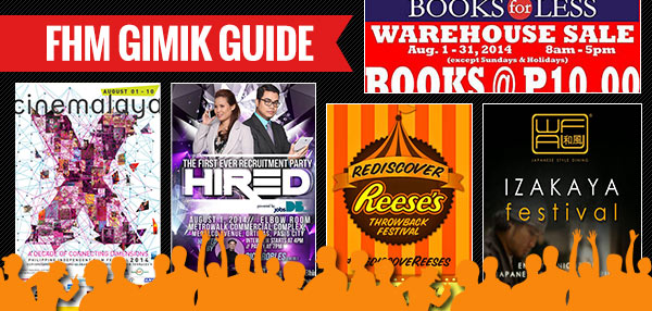 The FHM Gimik Guide: August 1, 2014