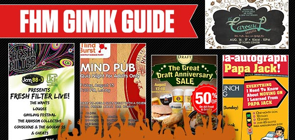 The FHM Gimik Guide: August 15, 2014