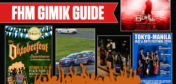 The FHM Gimik Guide: Oktoberfest Continues!