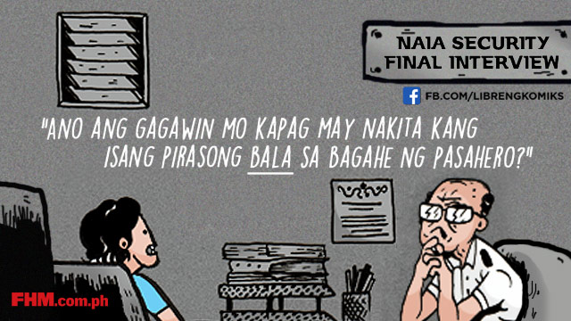 Libreng Komiks On FHM: 'NAIA Security Final Interview'