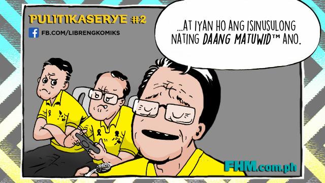 Libreng Komiks On FHM: 'Daang Matuwid This! Daang Matuwid That!'