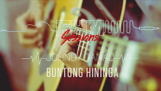 FHM Sessions Volume I: Johnoy's Anti-Single Single, 'Buntong Hininga'