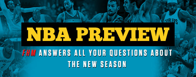 NBA Preview: FHM Answers All Your Questions About The New Season (Part I)