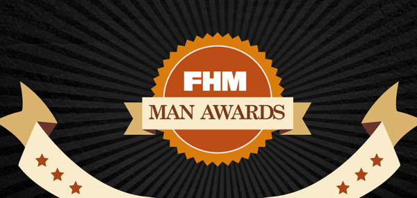FHM Man Awards: For Making You Look, Smell, and Feel Sharp