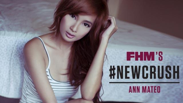 Ann Mateo - FHM's #NewCrush May 2015
