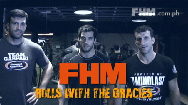 FHM rolls with the Gracies