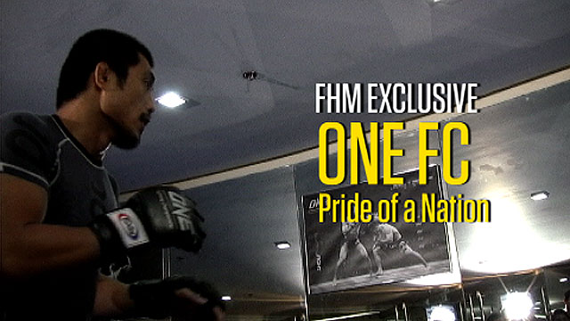 FHM Exclusive - One FC: Pride of A Nation