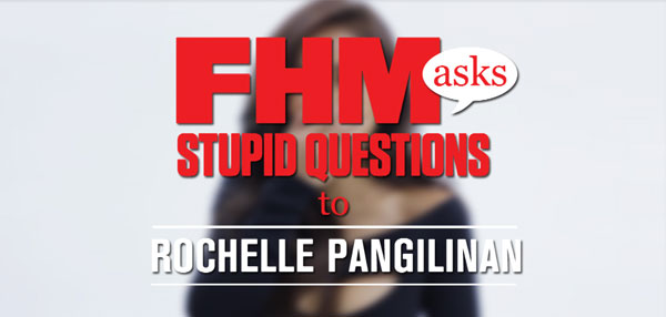 FHM Asks Stupid Questions To Rochelle Pangilinan!