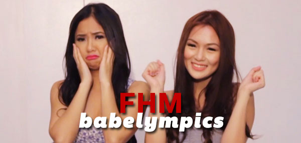 FHM Presents: The Babelympics!