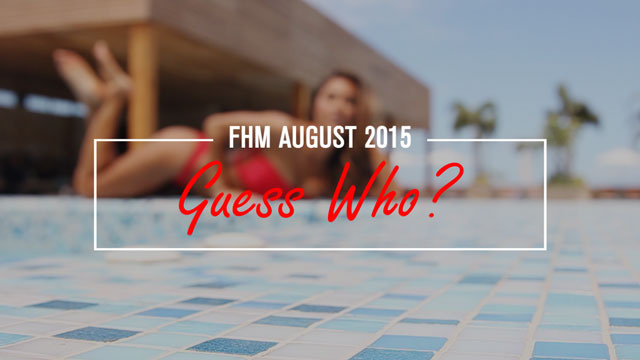 Who Is FHM's August 2015 Cover Girl?