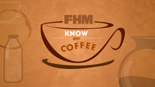 FHM Presents: A Video Guide To The Many Types And Ways To Prepare Coffee