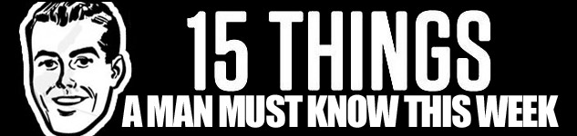 15 things a man must know